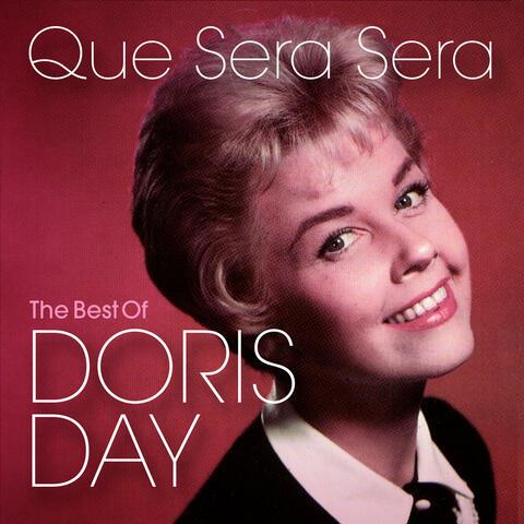 Que Sera Sera: The Best of Doris Day