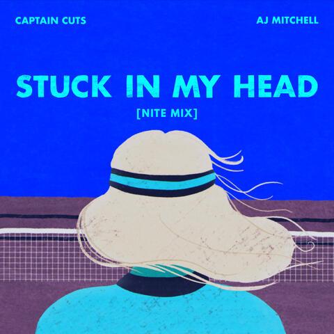 Stuck In My Head [NITE MIX]