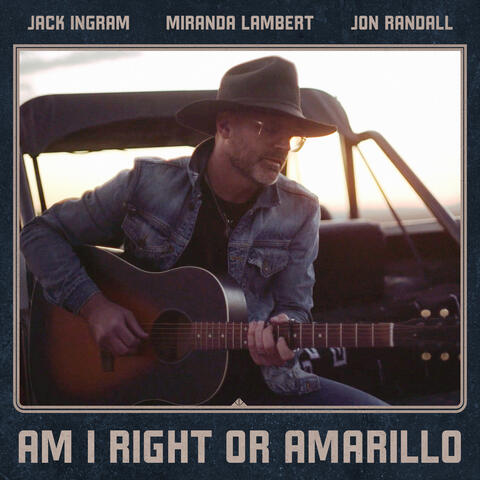 Am I Right or Amarillo