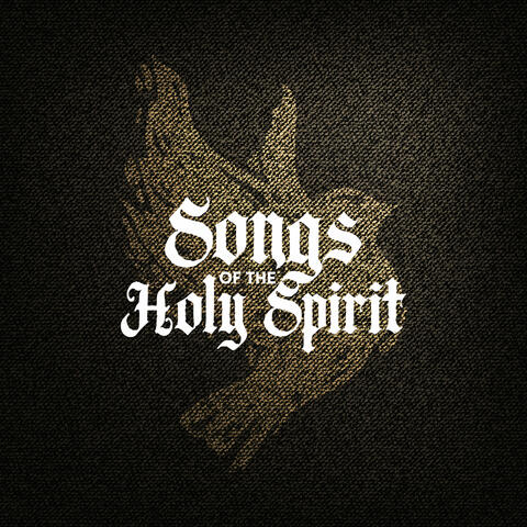 Songs of The Holy Spirit