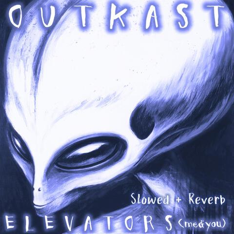 Elevators (Me & You)