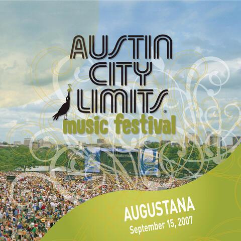 Live at Austin City Limits Music Festival 2007: Augustana