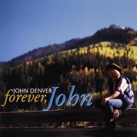 Forever, John