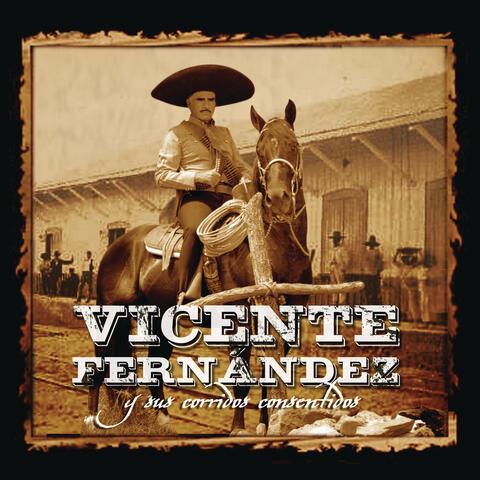 Vicente Fernández Y Sus Corridos Consentidos
