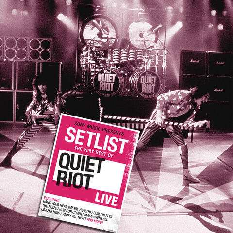 Setlist: The Very Best Of Quiet Riot LIVE