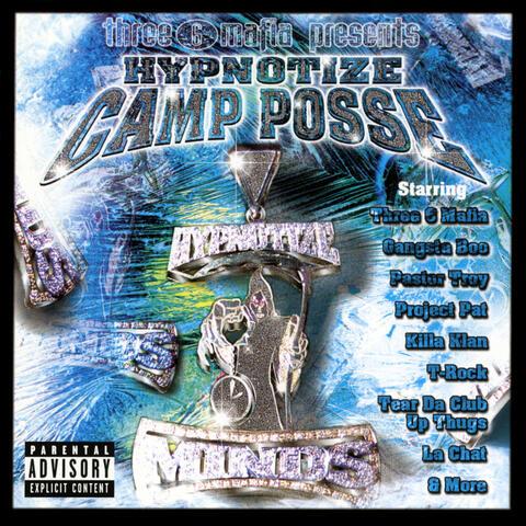 Three 6 Mafia Presents Hypnotize Camp Posse