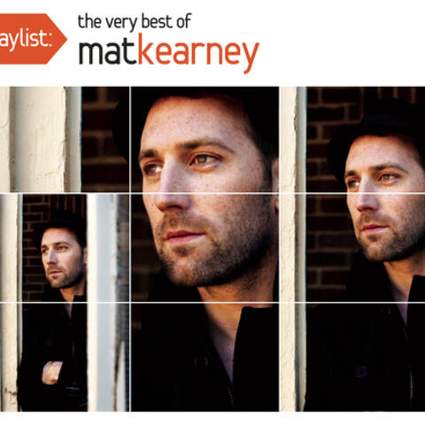 Playlist: The Very Best Of Mat Kearney