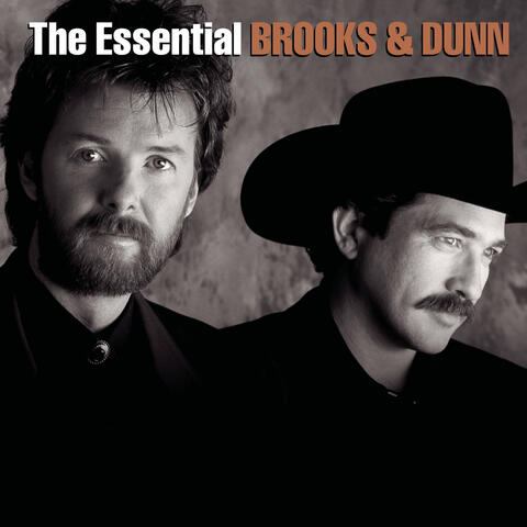 The Essential Brooks & Dunn