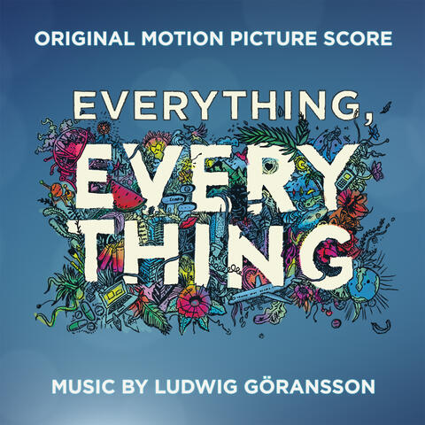 Everything, Everything (Original Motion Picture Score)