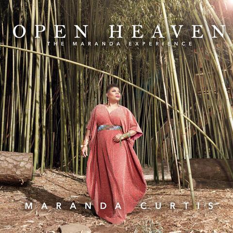 Open Heaven - The Maranda Experience