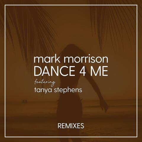 Dance 4 Me (Remixes)