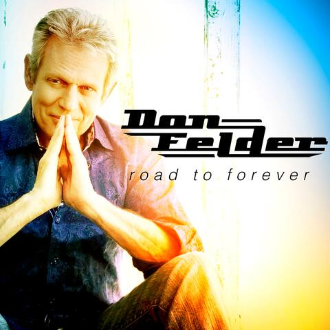 Road to Forever (Extended Edition)