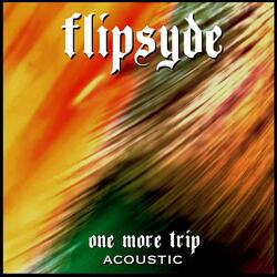 One More Trip (Acoustic)