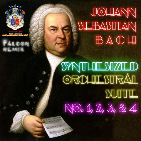 J.S. Bach Orchestral Suites 1, 2, 3, & 4 Synthesized