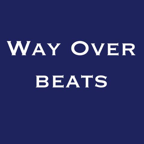 Way Over
