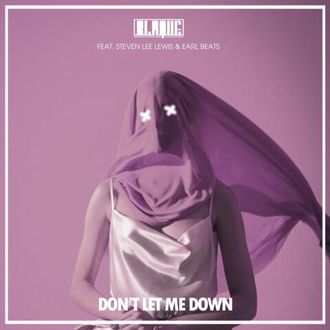 Don't Let Me Down (feat. Steven Lee Lewis & Earl Beats)