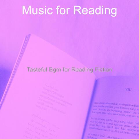 Tasteful Bgm for Reading Fiction
