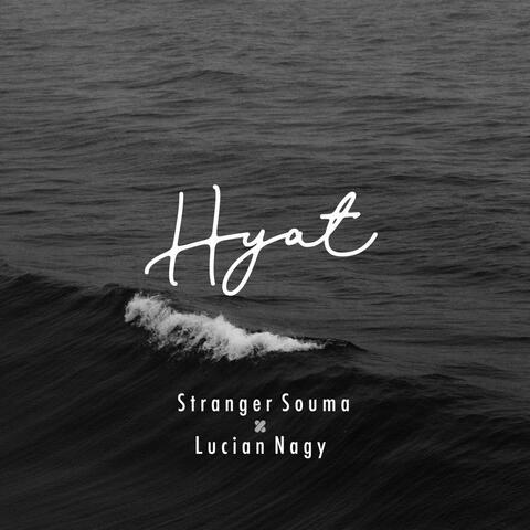 Hyat (feat. Lucian Nagy)
