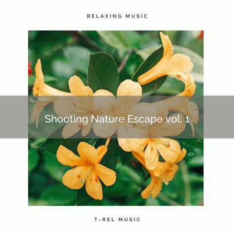 ! ! ! ! ! Shooting Nature Escape vol. 1