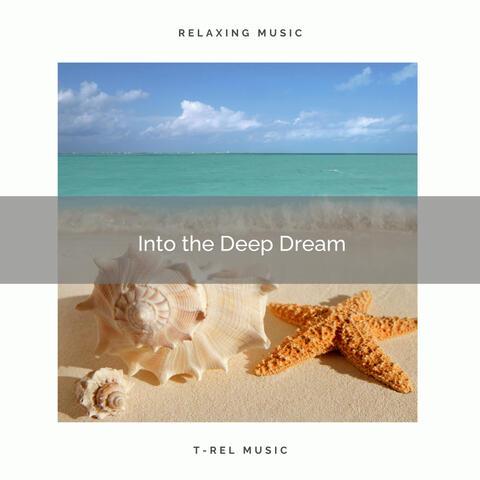 ! ! ! ! ! Into the Deep Dream