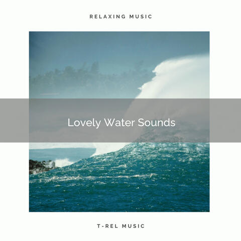 ! ! ! ! Lovely Water Sounds