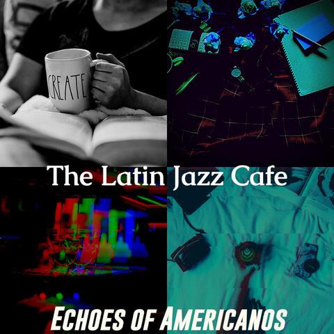 Echoes of Americanos