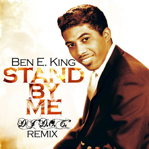 """Stand By Me (feat. DJ """"D.O.C."""")"""