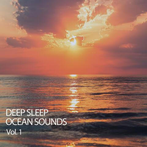 Deep Sleep Ocean Sounds Vol. 1