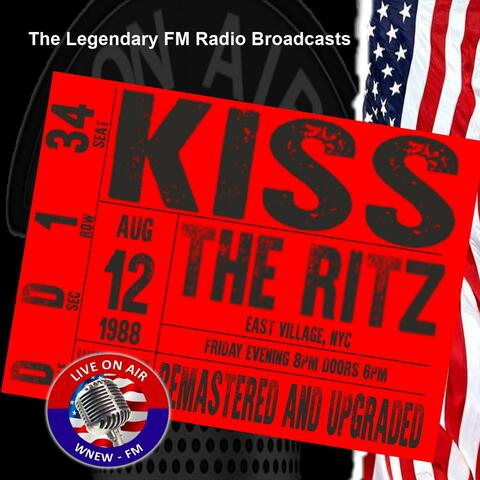 Legendary FM Broadcasts - The Ritz, NYC 12th August 1988