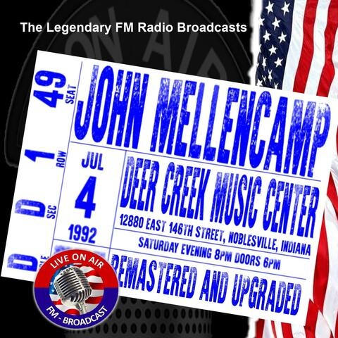 Legendary FM Broadcasts -  Deer Creek Music Center, Indiana 4th July 1992