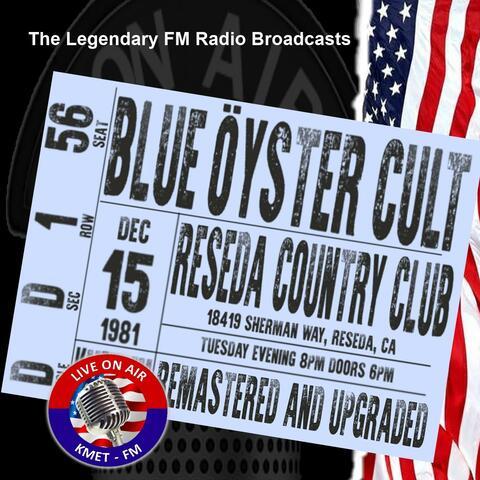 Legendary FM Broadcasts - Reseda Country Club, Reseda CA 15th December 1981