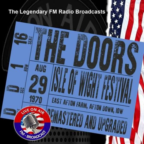 Legendary FM Broadcasts - Isle Of Wight Festival 29th August 1970
