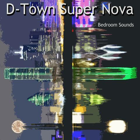 D-Town Super Nova
