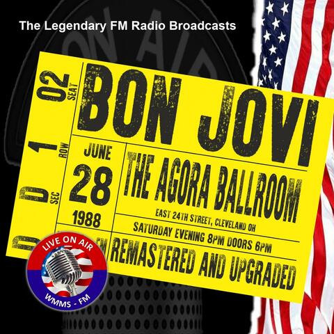 Legendary FM Broadcasts - Agora Ballroom, 28th June 1988