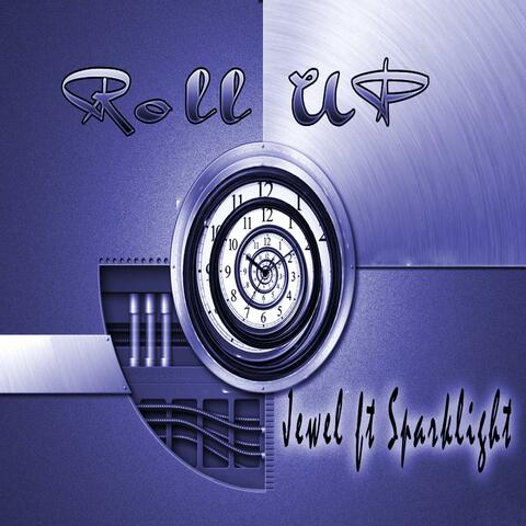 Roll Up (feat. Sparklight)