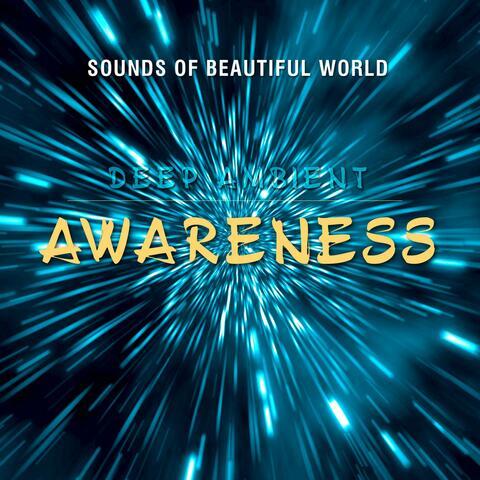 Deep Ambient: Awareness