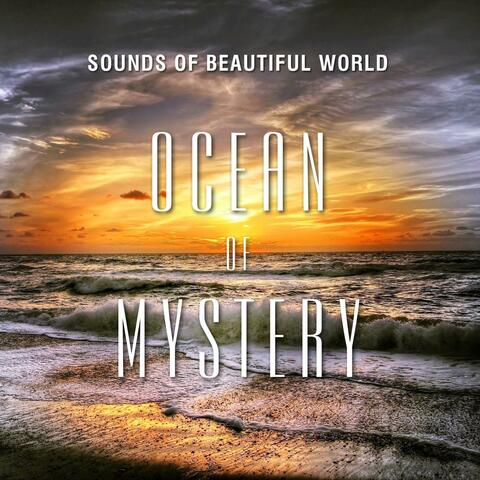 Ocean of Mystery