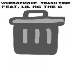 Trash Time (feat. LIL HG THE G)