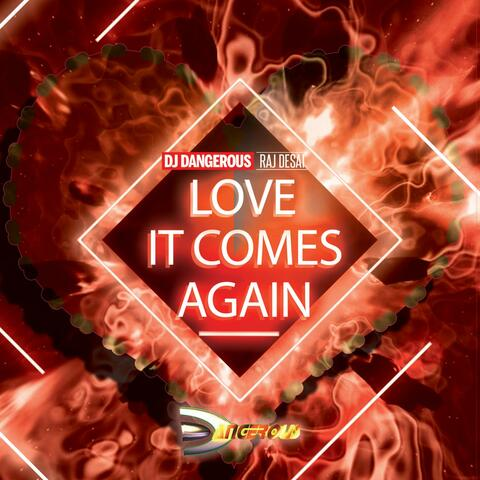 Love It Comes Again
