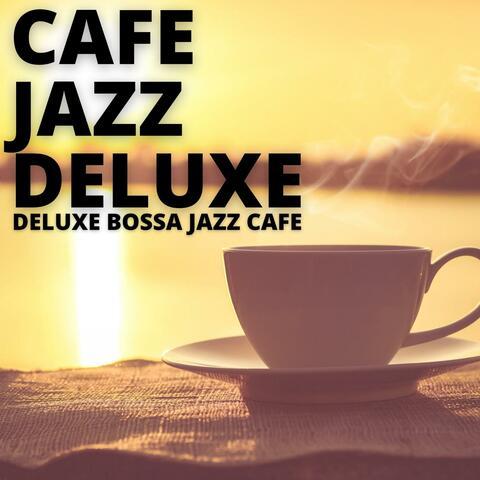 Deluxe Bossa Jazz Cafe