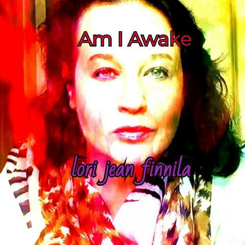 Am I Awake