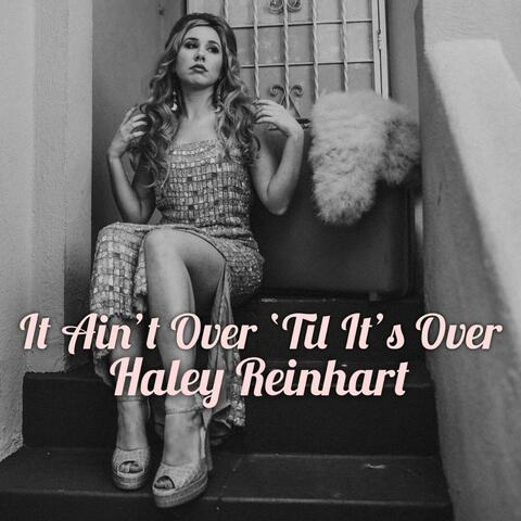 It Ain't Over 'Til It's Over