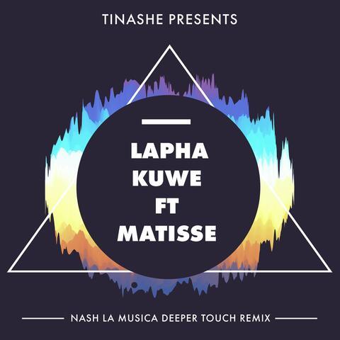 Lapha Kuwe Feat. Matisse