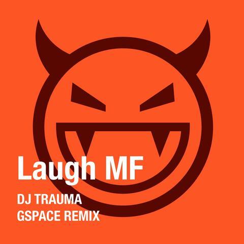 Laugh MF