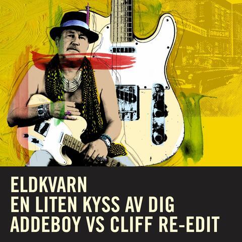 En liten kyss av dig [Addeboy vs. Cliff Re-Edit]