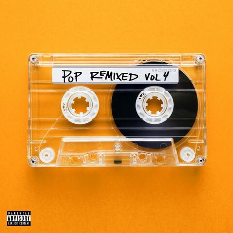 Pop Remixed Vol. 4
