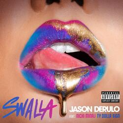 Swalla (feat. Nicki Minaj & Ty Dolla $ign)