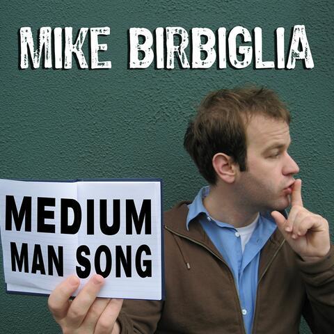 Medium Man Song