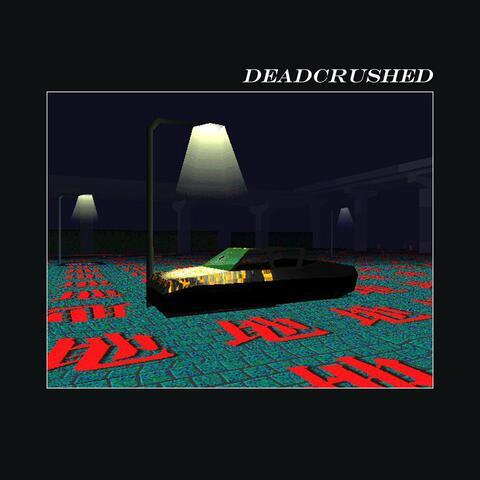 Deadcrushed