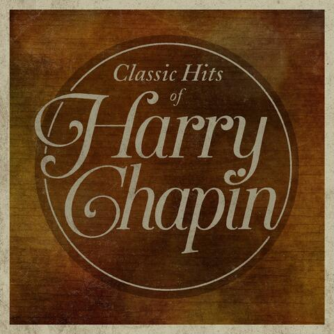 Classic Hits Of Harry Chapin